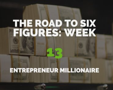 The Road to Six Figures Challenge Week 13